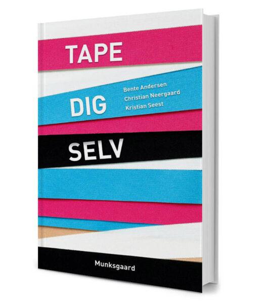 Tape Dig Selv - Håndbog med 50 tapeteknikker